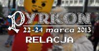 Festiwal Fantastyki Pyrkon 2013 – relacja