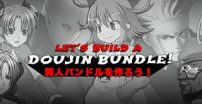 """Let's Build a Doujin Bundle"""