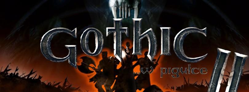Gothic …w pigułce – cz. 2