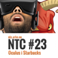 NTC#23 – Oculus i Starbucks