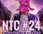 NTC#24 – Open World Games