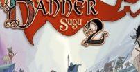 The Banner Saga 2 z datą premiery