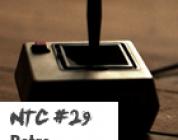 NTC #29 – Retro