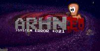 System Error #021