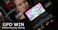 GPD Win — kieszonkowy laptop dla graczy!