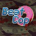 Beat Cop – recenzja