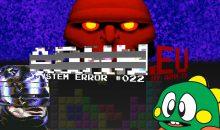 System Error #022