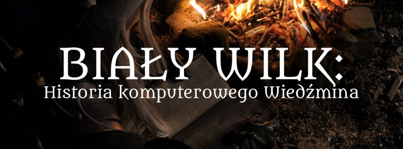 Biały Wilk: Historia komputerowego Wiedźmina   Film dokumentalny