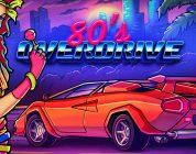 80's OVERDRIVE – recenzja tekstowa
