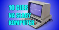 10 Gier Na Słabe Komputery