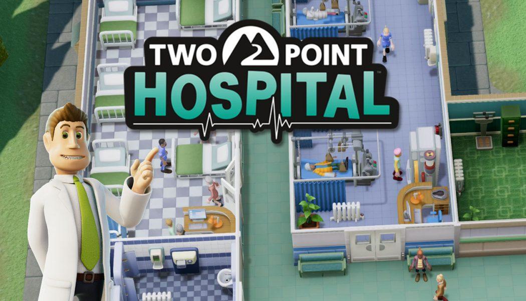 """Two Point Hospital – """"Theme Hospital"""" nowej generacji"""