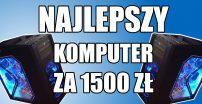 Budżetowy Kącik Redaktora Kebaba – Najlepszy Komputer za 1500 zł?