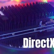 Po co tej Karcie Graficznej DirectX 12?
