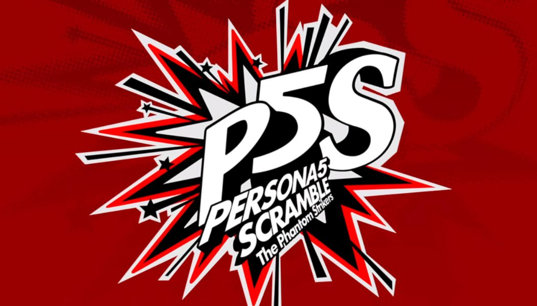 Zapowiedziano Persona 5 Scramble: The Phantom Strikers