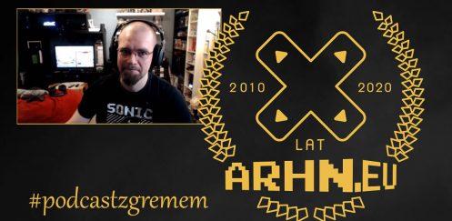 Podcast 10 lat arhn.eu #1: Grem