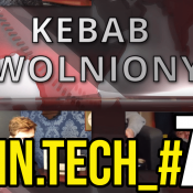 ARHN.TECH_#79 – KEBAB ZWOLNIONY